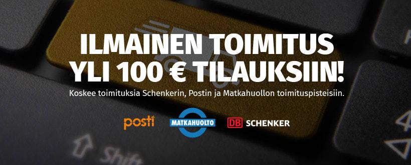 Ilmainen toimitus yli 100 €:n tilauksiin!
